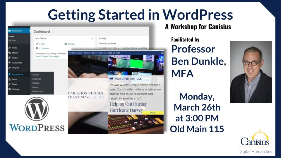 Digital Humanities Workshop: WordPress with Prof. Ben Dunkle