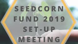 RSG MEETING: Seedcorn Fund 2019 set-up meeting
