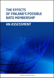 The effects of Finland's possible NATO membership: an assessment / Mats Bergquist (et al.)