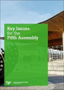 Key issues for the fifth Assembly / National Assembly for Wales
