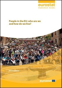 People in the EU: who are we and how do we live? / European Commission, Eurostat
