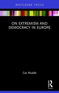 On extremism and democracy in Europe / Cas Mudde