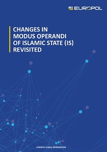 Changes in modus operandi of Islamic State (IS) revisited / Europol