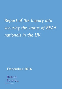 Report of the Inquiry into securing the status of EEA nationals in the UK / British Future