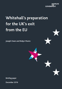 Whitehall's preparation for the UK's exit from the EU / Institute for Government