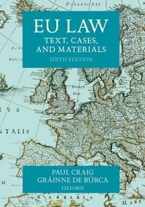 EU law : text, cases, and materials / Paul Craig and Gráinne de Búrca