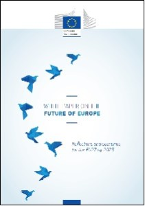 White Paper on the future of Europe: Reflections and scenarios for the EU27 by 2025 / European Commission