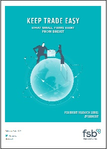 Keep trade easy : what small firms want from Brexit / Federation of Small Businesses