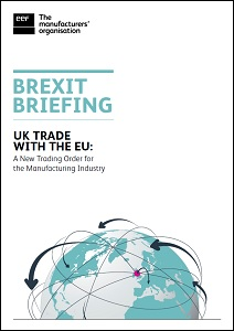 UK trade with the EU : a new trading order for the manufacturing industry / EEF