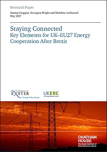 Staying connected : key elements for UK–EU27 energy cooperation after Brexit / Chatham House