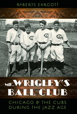 mr wrigleys ball club