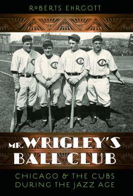 mr wrigleys ball club