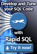 Try Rapid SQL