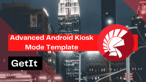 advanced-android-kiosk-mode-template