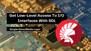 get-low-level-access-to-i_o-interfaces-with-sdl