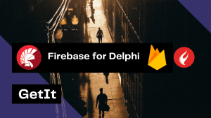 integrate-firebase-into-your-delphi-applications