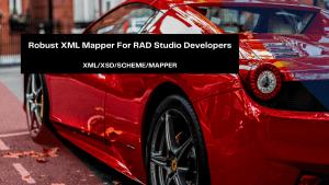 robust-xml-mapper-for-rad-studio-developers