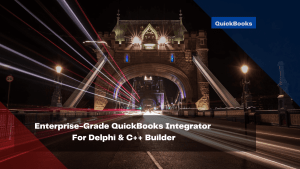 enterprise-grade-quickbooks-integrator-for-delphi-c-builder