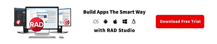Build Apps The Smart Way With RAD Studio