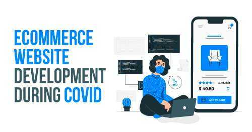 ecommerce website development during covid