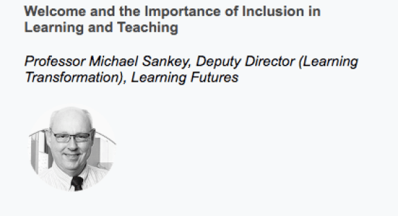 Michael Sankey, the Importance of Inclusion in the VLE