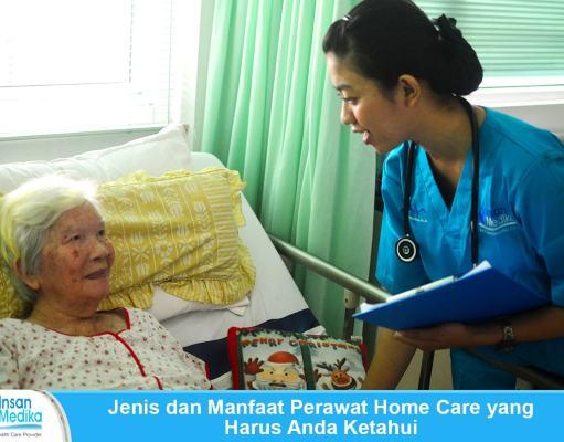Jenis dan manfaat perawat home care