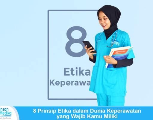 8 Prinsip Etika Keperawatan