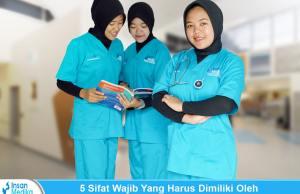 Sifat yang wajib dimiliki seorang perawat