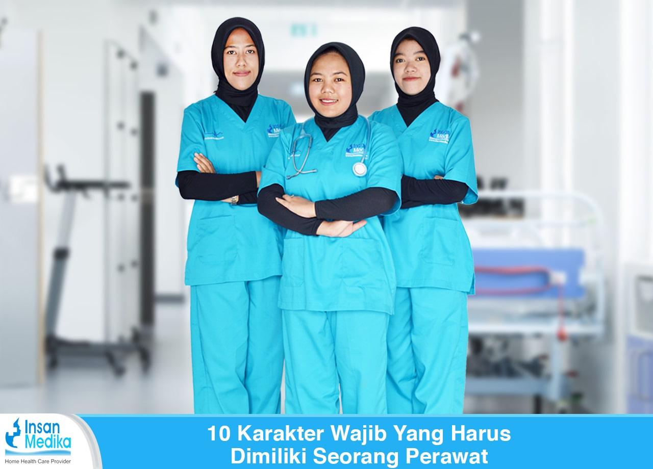 10 Karakter Wajib Yang Harus Dimiliki Seorang Perawat