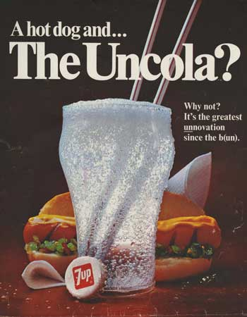 """An early Uncola ad: """"A hotdog and . . . The Uncola?"""""""