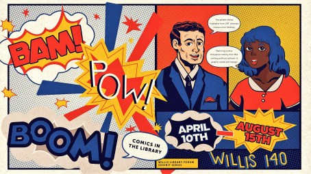 Poster for Bam! Pow! Boom! Comics in the Library Exhibit