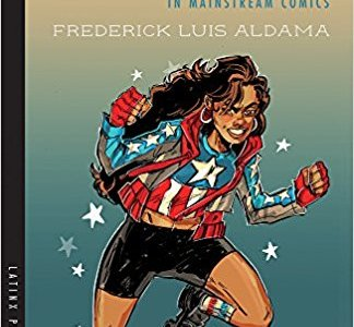Cover of Latinx Superheroes in Mainstream Comics
