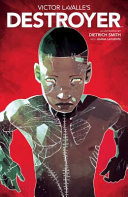Cover of Victor Lavalle's Destroyer
