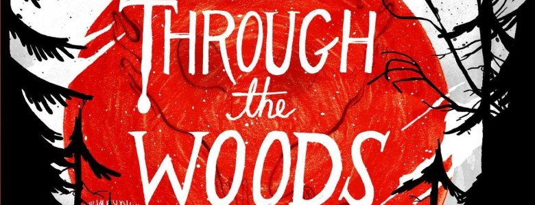 Cover of Emily Carroll's Through the Woods