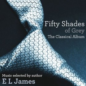 Various Artists – Fifty Shades of Grey - The Classical Album