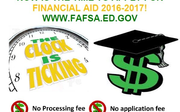 Fill out your 2016-17 FAFSA Now!