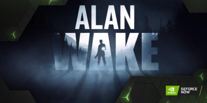 Alan Wake on GeForce NOW
