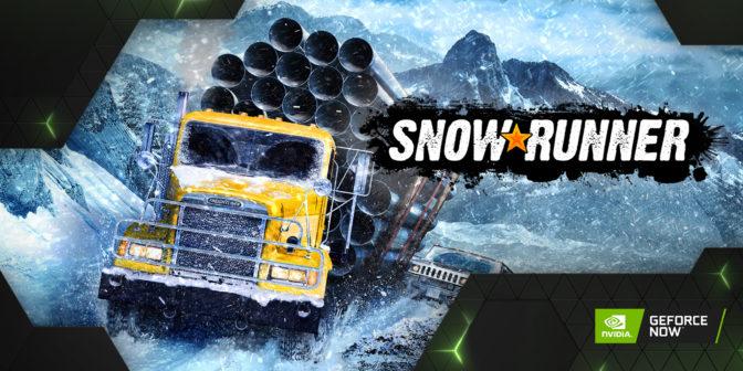 Snowrunner on GeForce NOW