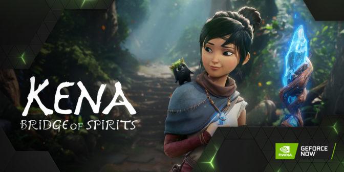 Kena: Bridge of Spirits on GeForce NOW