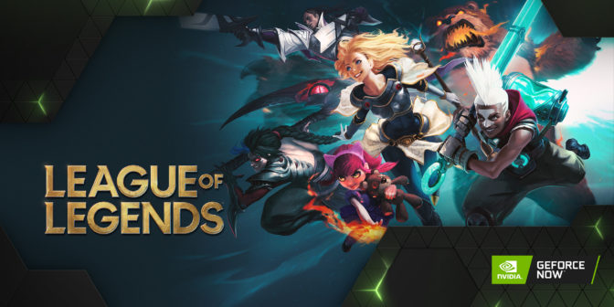 League of Legends on GeForce NOW