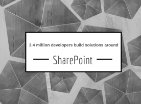 3.4 millions developers build solutions around SharePoint