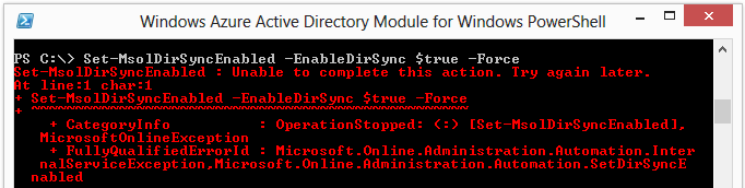 Office 365 - Unable to Activate Directory Synchronization