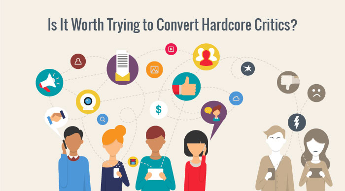 Hard Core Critics May Be Impossible to Convert
