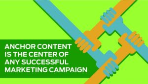 anchor content key to content marketing success