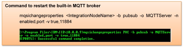 WORKING WITH BUILT-IN MQ TELEMETRY TRANSPORTS (MQTT) IN IIB