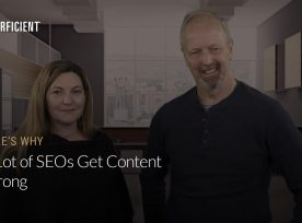 Eric Enge and Eve Sangenito on Why A Lot Of Seos Get Content Wrong