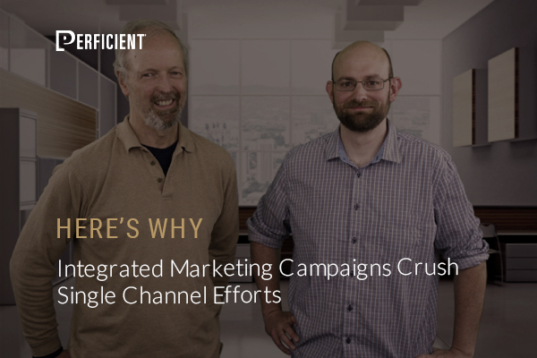 Why Integrated Marketing Campaigns Crush Single Channel Efforts - Here's Why