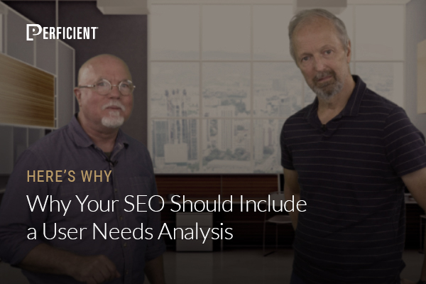 Mark Traphagen and Eric Enge on Why Your SEO Should Include a User Needs Analysis