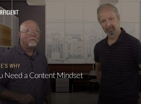 Mark Traphagen and Eric Enge on Why You Need A Content Mindset