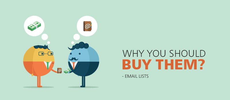 Email Lists - Why You Should Buy Them?